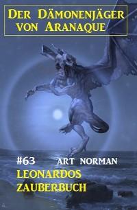 Cover Leonardos Zauberbuch: Der Dämonenjäger von Aranaque 63