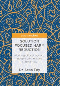 Cover Solution Focused Harm Reduction