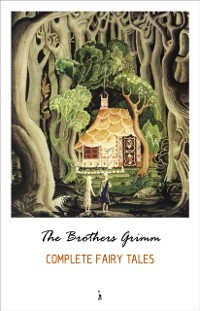 Cover Complete Grimm's Fairy Tales