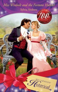 Cover Miss Winbolt and the Fortune Hunter (Mills & Boon Historical)