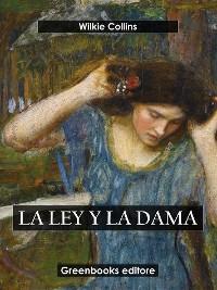 Cover La ley y la dama