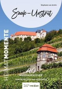 Cover Saale-Unstrut – HeimatMomente