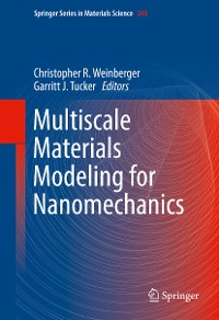 Cover Multiscale Materials Modeling for Nanomechanics