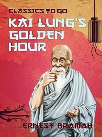 Cover Kai Lung's Golden Hour