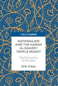 Cover Nationalism and the Haram al-Sharif/Temple Mount