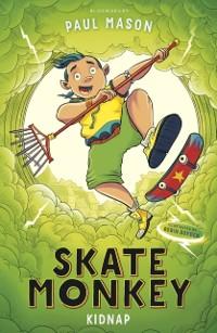 Cover Skate Monkey: Kidnap