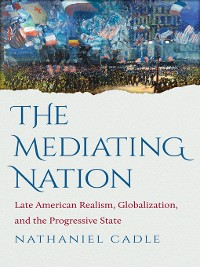 Cover The Mediating Nation