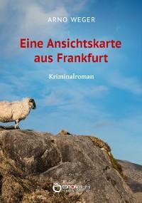 Cover Eine Ansichtskarte aus Frankfurt