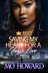 Cover Saving My Heart For A Thug's Love