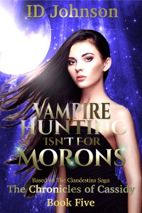 Cover Vampire Hunting Isn't for Morons