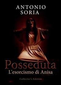 Cover Posseduta. L'esorcismo di Anisa (Collector's Edition)