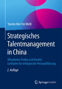 Cover Strategisches Talentmanagement in China