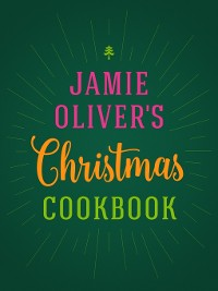 Cover Jamie Oliver's Christmas Cookbook