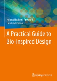 Cover A Practical Guide to Bio-inspired Design