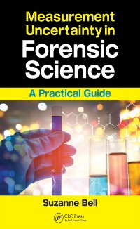 Cover Measurement Uncertainty in Forensic Science