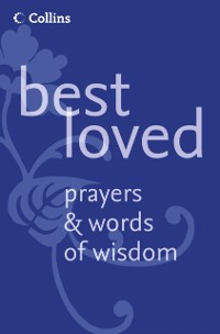 Cover Best Loved Prayers and Words of Wisdom