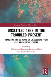 Cover Unsettled 1968 in the Troubled Present