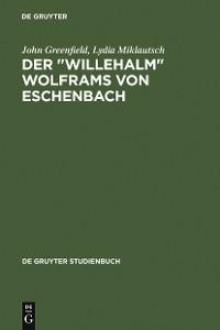 """Cover Der """"Willehalm"""" Wolframs von Eschenbach"""