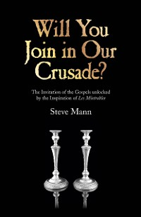 Cover Will You Join in Our Crusade?