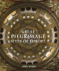 Cover Great Pilgrimage Sites of Europe