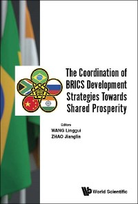 Cover Coordination Of Brics Development Strategies Towards Shared Prosperity, The