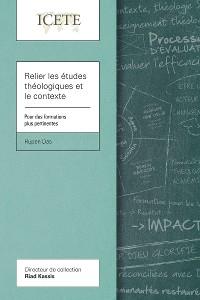 Cover Relier les études théologiques et le contexte