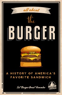 Cover All about the Burger