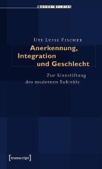 Cover Anerkennung, Integration und Geschlecht