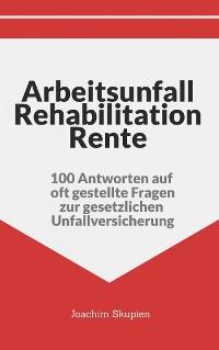 Cover Arbeitsunfall Rehabilitation Rente