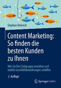 Cover Content Marketing: So finden die besten Kunden zu Ihnen