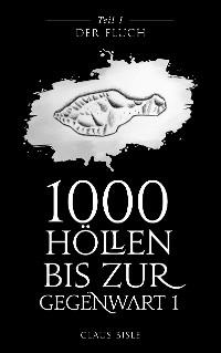 Cover 1000 Höllen bis zur Gegenwart