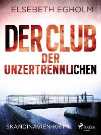 Cover Der Club der Unzertrennlichen