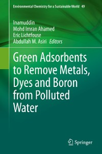 Cover Green Adsorbents to Remove Metals, Dyes and Boron from Polluted Water