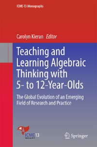 Cover Teaching and Learning Algebraic Thinking with 5- to 12-Year-Olds