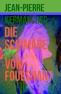 Cover Die Schimäre von Fouesnant