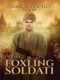Cover Il Foxling Soldati