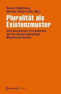 Cover Pluralität als Existenzmuster