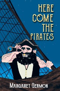 Cover Here Come the Pirates