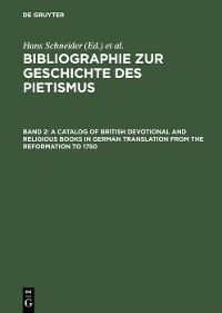 Cover A Catalog of British Devotional and Religious Books in German Translation from the Reformation to 1750