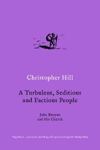 Cover A Turbulent, Seditious and Factious People