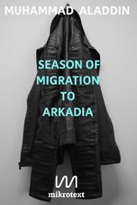 Cover Season of Migration to Arkadia