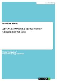 Cover AEVO Unterweisung. Fachgerechter Umgang mit der Feile