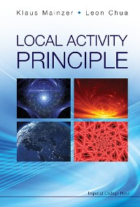 Cover Local Activity Principle: The Cause Of Complexity And Symmetry Breaking
