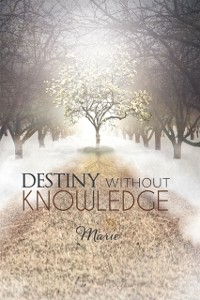 Cover Destiny without Knowledge