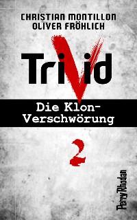 Cover Perry Rhodan-Trivid 2: Klinik