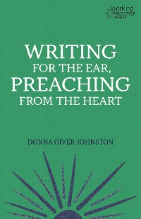 Cover Writing for the Ear, Preaching from the Heart