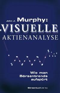 Cover Murphy: Visuelle Aktienanalyse