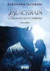 Cover Blackrain - La rivincita di un campione