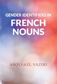 Cover Gender Identifiers in French Nouns