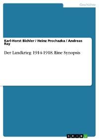 Cover Der Landkrieg 1914-1918. Eine Synopsis